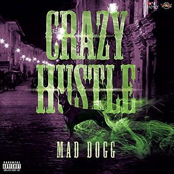 Crazy Hustle