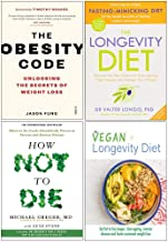The Longevity Diet ,The Obesity Code & How Not To Die 4 Books Collection Set By Best Seller Author - Dr Valter Longo ,Dr. ...