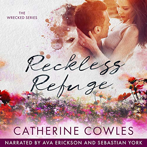 Reckless Refuge Audiobook By Catherine Cowles cover art