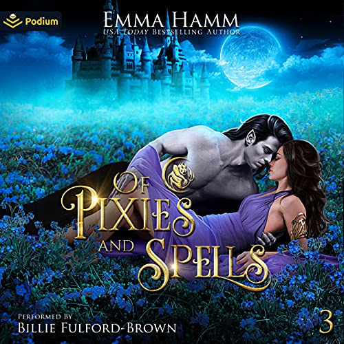 Of Pixies and Spells: Of Goblin Kings, Book 3