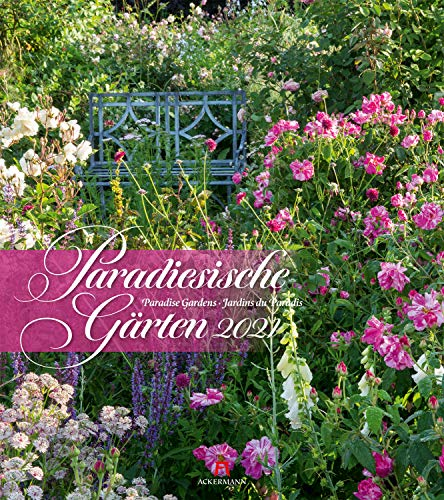 Paradiesische Gärten Kalender 2021, Wandkalender im Hochformat (48x54 cm) - Gartenkalender
