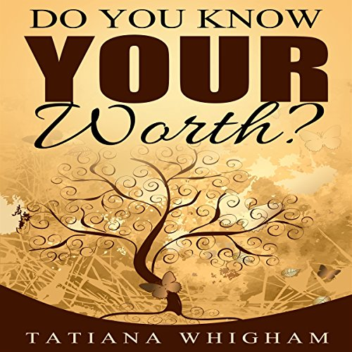 Do You Know Your Worth? audiobook cover art