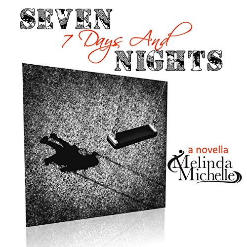 7 Days & Seven Nights audiobook cover art
