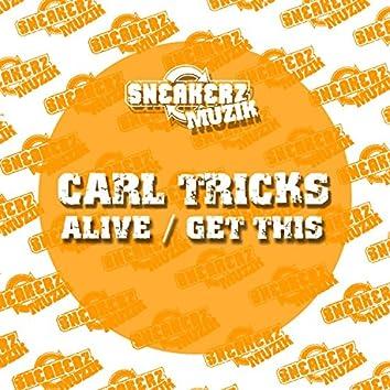 Alive / Get This (Remixes)