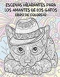 Escenas hilarantes para los amantes de los gatos - Libro de colorear