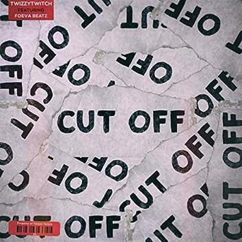 Cut Off (feat. Foeva Beatz)