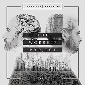 The Worship Project- Pt.1