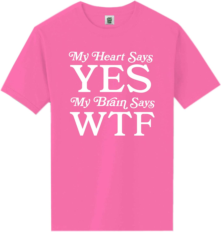 My Heart Says Yes.Brain Says WTF Short Sleeve Neon Tee