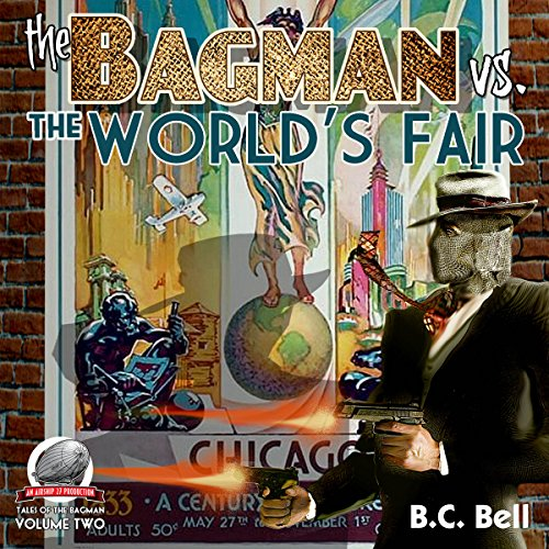 The Bagman Vs. The World's Fair audiobook cover art