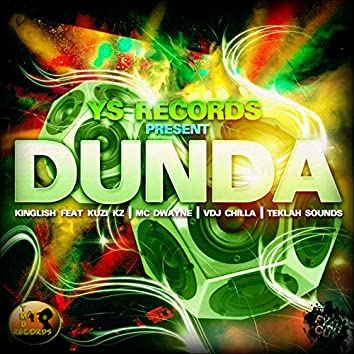 Dunda (feat. Kuzi Kz, Teklah Sounds, VDJ Chilla, MC Dwayne)