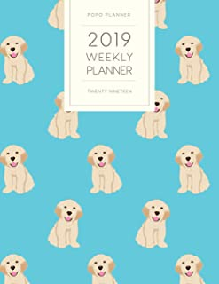 2019 Weekly Planner Twenty Nineteen: Dated With To Do Notes And Inspirational Quotes - Goldie Golden Retriever Blue (Awesome Calendar Planners for Dog Owners)