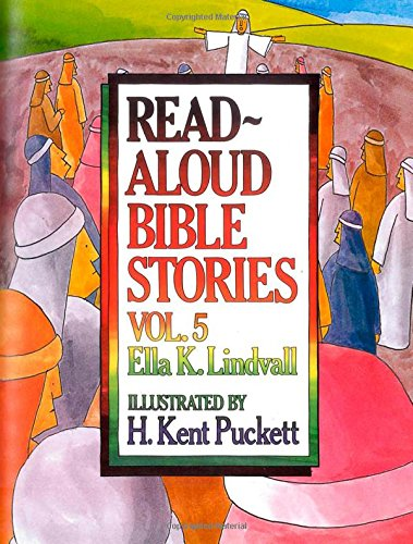 Read Aloud Bible Stories Volume 5: The Stories Jesus Told