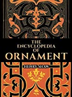 The Encyclopedia of Ornament (Dover Pictorial Archive)