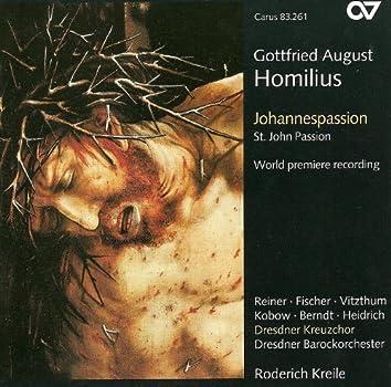 Homilius, G.A.: St. John Passion