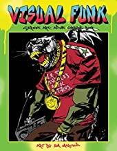 Visual Funk Street Art Adult Coloring Book (Colouring Books) by Jim Mahfood (2016-03-31)