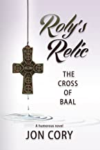 Roly's Relic: The Cross of Baal