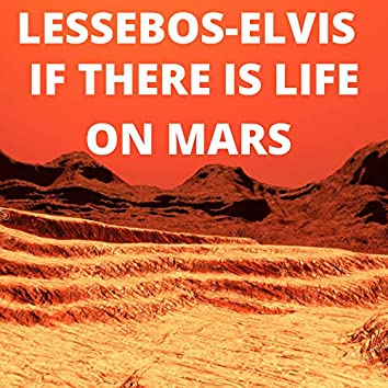 If There Is Life on Mars