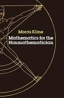 Mathematics for the Non-mathematician