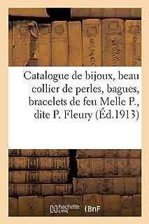Catalogue de bijoux, collier de perles, bagues, bracelets, pendentifs, argenterie, fourrures (Littérature) (French Edition)