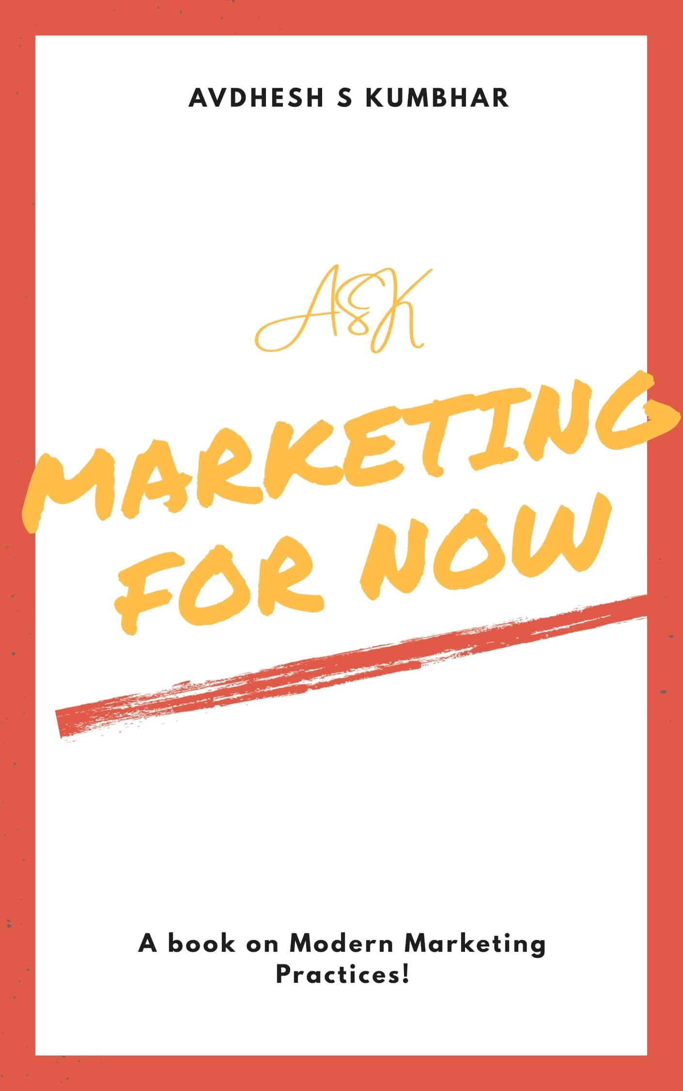 Modern Marketing - Marketing for the Now