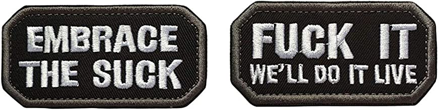 Antrix 2 Pieces Embrace The Suck and Fuck It We'll Do It Live Embroidered Optimistic Morale Patch Tactical Military Badge Hook and Loop Patches