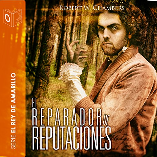 El reparador de reputaciones [The Repairer of Reputations] audiobook cover art
