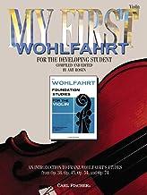 O5552 - My First Wohlfahrt: Violin - An Introduction To Franz Wohlfahrt's Etudes, Opus 38, 45, 54, 74