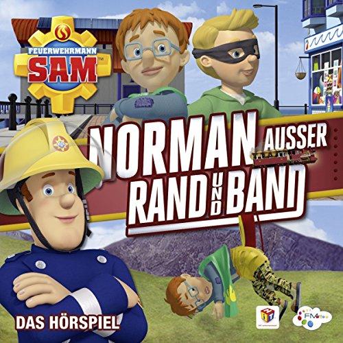 Norman außer Rand und Band (Feuerwehrmann Sam, Folgen 95-98) Titelbild