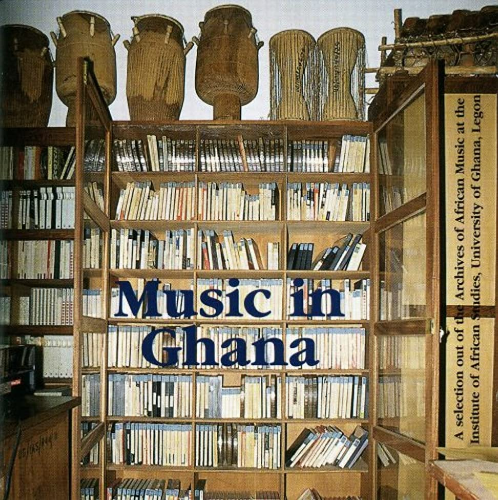 Music In Ghana: A Selection Out Of the Archives of African Music at the University Of Ghana, Legon