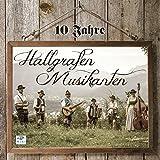 10 Jahre - Hallgrafen Musikanten