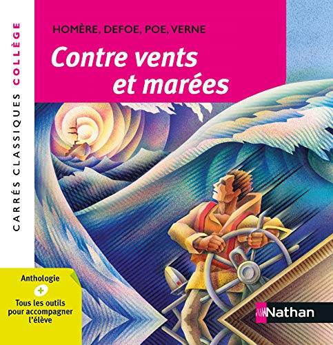 Contre vents et marées - Anthologie - Edition pédagogique Collège - Carrés classiques Nathan
