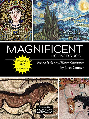 """Compare Textbook Prices for """"Magnificent Hooked Rugs: Inspired by the Art of Western Civilization""""  ISBN 9781945550447 by Janet Conner"""