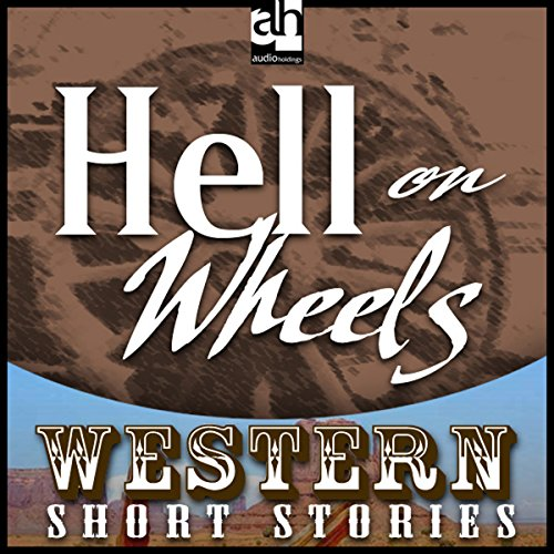 Hell on Wheels audiobook cover art