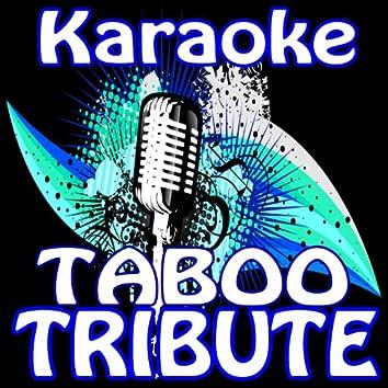 Taboo (Don Omar Karaoke Tribute)