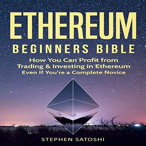 Ethereum: Beginners Bible cover art