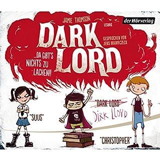 Dark Lord... da gibt's nichts zu lachen!!     Dark Lord 1              Autor:                                                                                                                                 Jamie Thomson                               Sprecher:                                                                                                                                 Jens Wawrczeck                      Spieldauer: 3 Std. und 33 Min.     27 Bewertungen     Gesamt 4,1