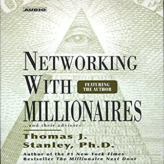 Networking with Millionaires...and Their Advisors cover art