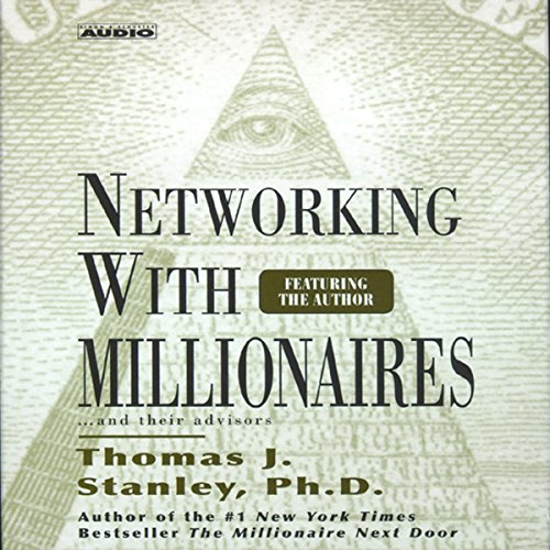 Networking with Millionaires...and Their Advisors Titelbild