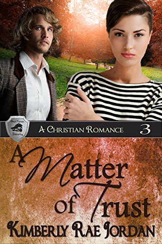 A Matter of Trust: A Christian Romance (BlackThorpe Security Book 3) (English Edition)
