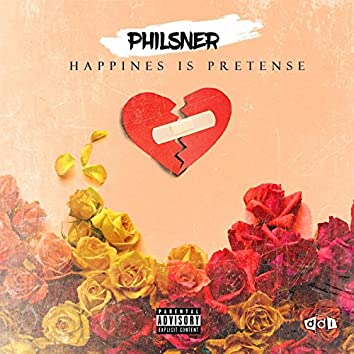 Happiness Is Pretense