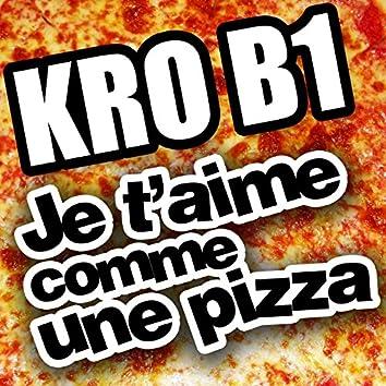 Je t'aime comme une pizza