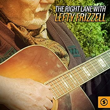The Right Lane with Lefty Frizzell