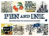 Pen und Ink: 100 Inspirationen zum Zeichnen und Skizzieren