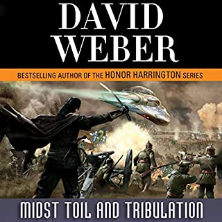 Midst Toil and Tribulation     Safehold Series, Book 6              Written by:                                                                                                                                 David Weber                               Narrated by:                                                                                                                                 Kevin T. Collins                      Length: 28 hrs and 23 mins     5 ratings     Overall 4.4