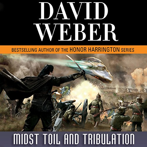Midst Toil and Tribulation     Safehold Series, Book 6              By:                                                                                                                                 David Weber                               Narrated by:                                                                                                                                 Kevin T. Collins                      Length: 28 hrs and 23 mins     14 ratings     Overall 4.6