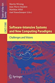 Software-Intensive Systems and New Computing Paradigms: Challenges and Visions
