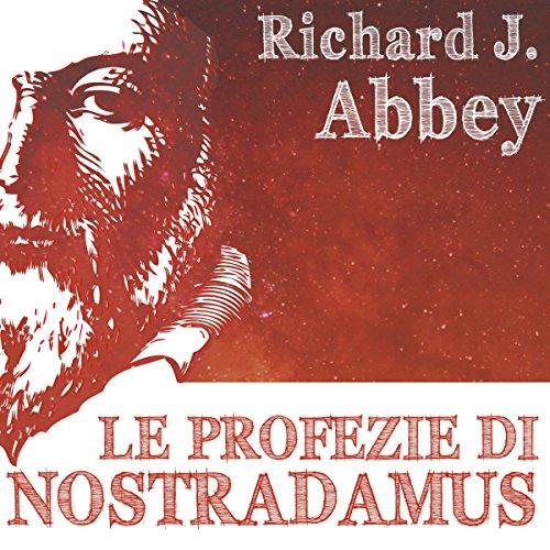 Le profezie di Nostradamus audiobook cover art