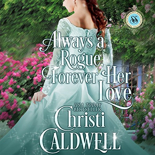 Always a Rogue, Forever Her Love audiobook cover art