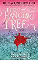 The Hanging Tree: The Sixth Rivers of London novel (A Rivers of London novel)