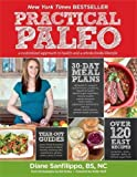 Practical Paleo: A Customized Approach to Health and a Whole-Foods Lifestyle #affiliate